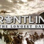 Frontline : Longest Day