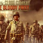 Análise de Close Combat: The Bloody First. Vale a pena comprar?