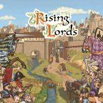 Prévia de Rising Lords – Jogo de estratégia medieval